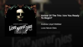Arrival Of The Trio / Are You Ready To Begin?