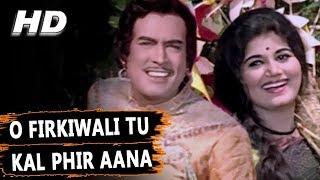 O Firkiwali Tu Kal Phir Aana | Mohammed Rafi | Raja Aur