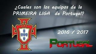 Equipos de la Primeira Liga de Portugal 2016/2017