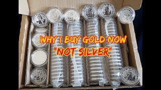 "Why I Buy Gold Now ""Not Silver"""