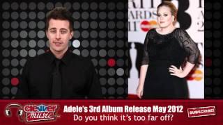 Adele Announces Next Album Coming May 2012