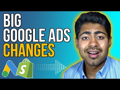 Google Ads Changes You NEED To Know About (Shopify Dropshipping)
