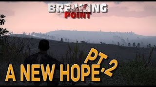 """A New Hope Part 2"" - Arma 3 Breaking Point"