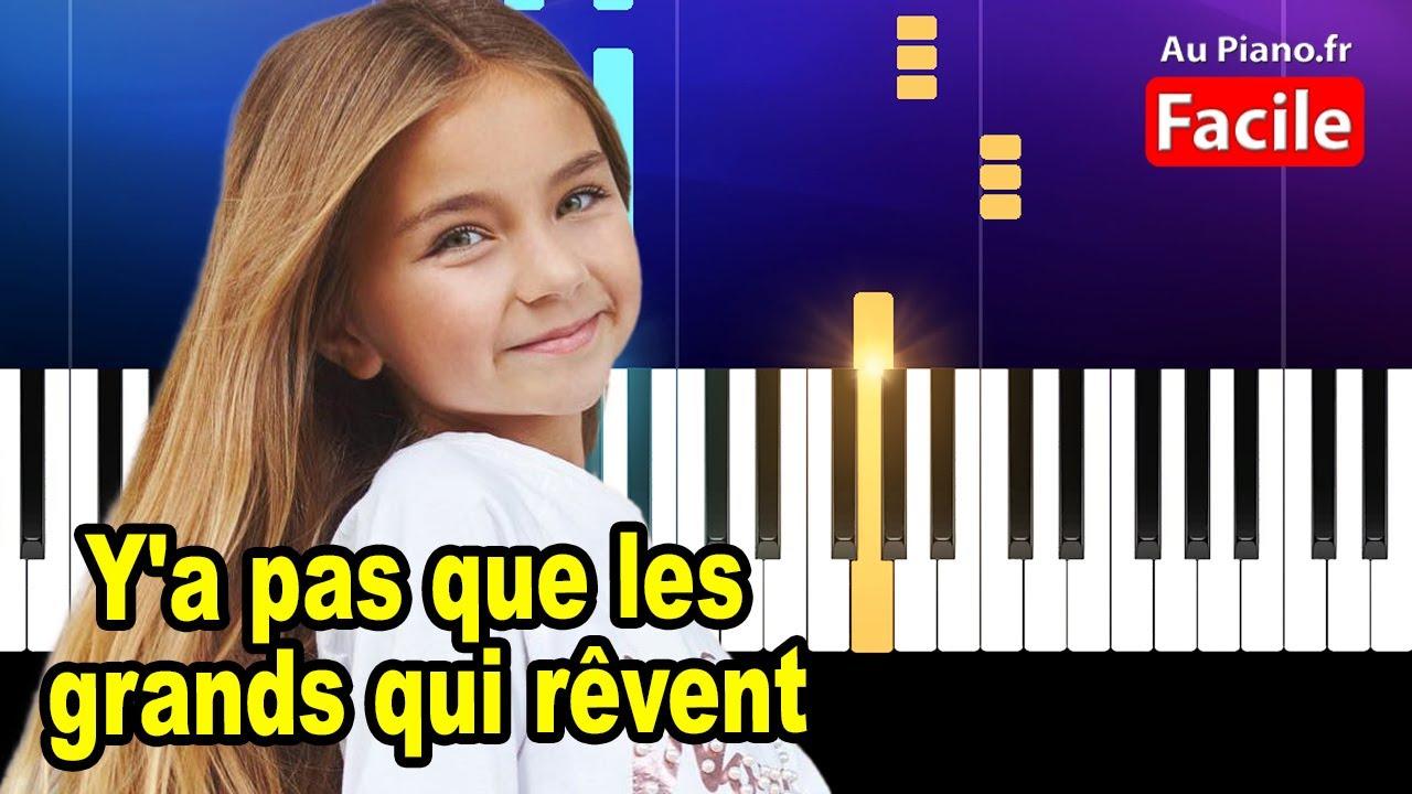 Valentina Y'a pas que les grands qui rêvent – Piano Tuto  Facile Paroles