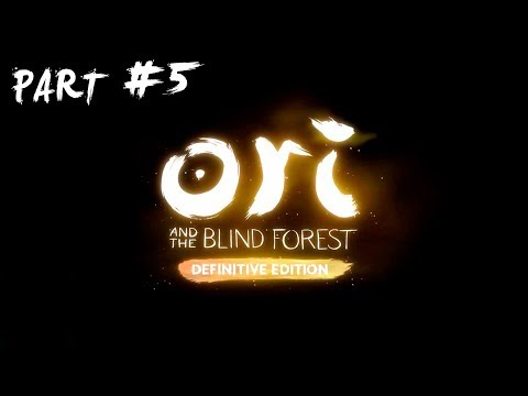 Ori and the Blind Forest: Definitive Edition | Part#5 (Normal mode)
