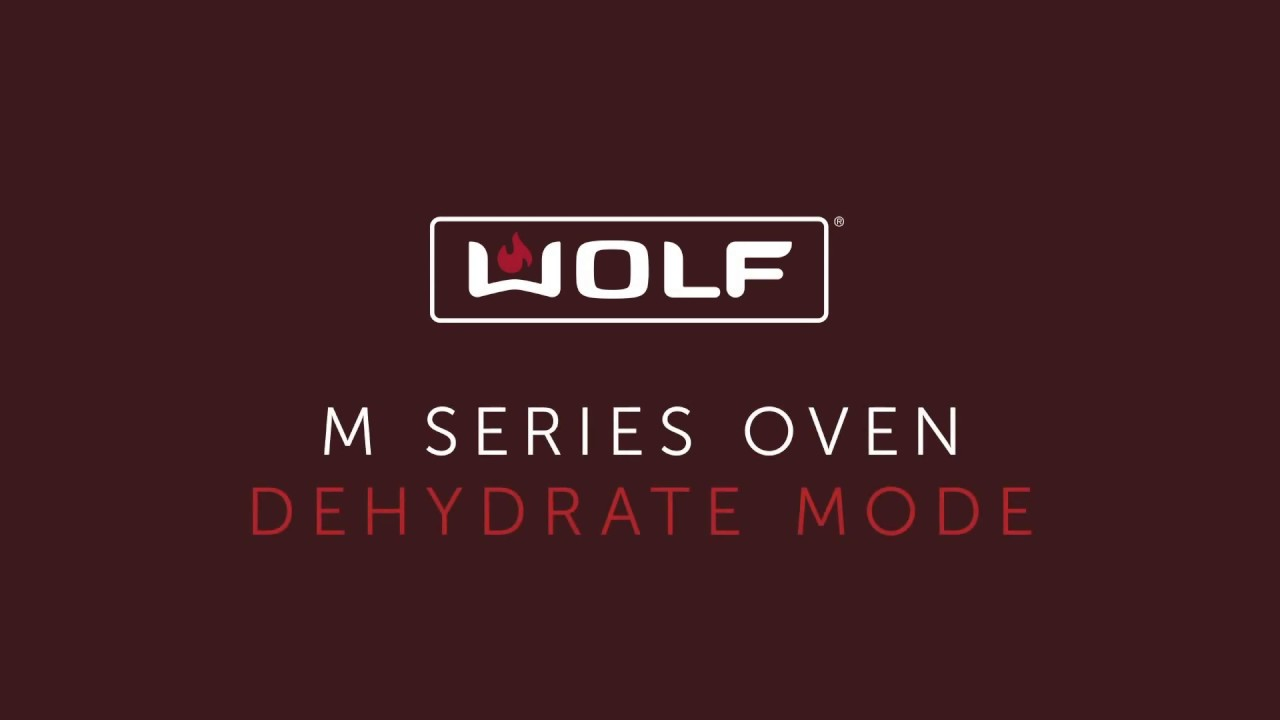 Wolf M Series Oven - Dehydrate Mode