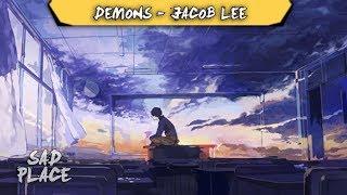 Demons   Jacob Lee [LEGENDADOTRADUÇÃOLYRICS]