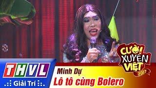 thvl-cuoi-xuyen-viet-2017-tap-11-lo-to-cung-bolero-minh-du