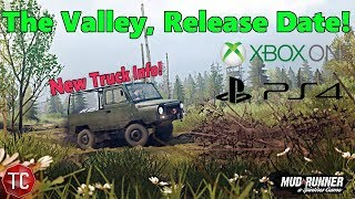 SpinTires MudRunner: The Valley DLC Release Date! New Truck Info!