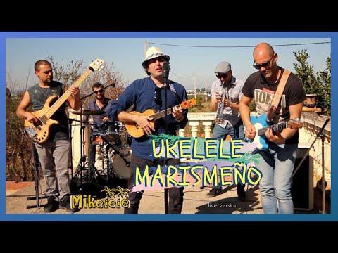 Mikelele con su banda y su tema UKELELE MARISMEÑO
