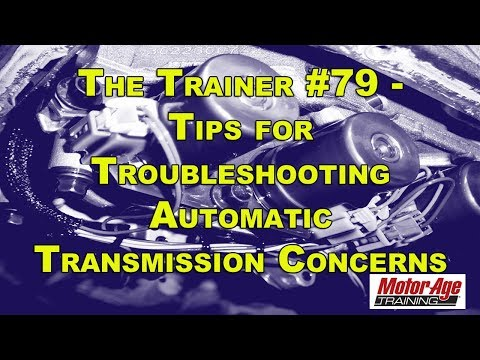 The Trainer #79: Dealing With Automatic Transmission Concerns ...