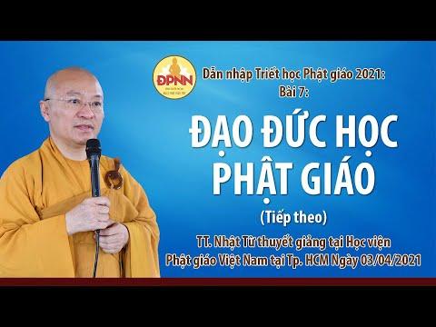 Đạo đức học Phật giáo l Dẫn nhập triết học Phật giáo (tiếp theo 2)