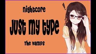 Nightcore - Just My Type