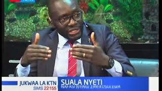 Suala Nyeti-Nafasi nyingi Serekalini:Jukwaa la Ktn full bulletin