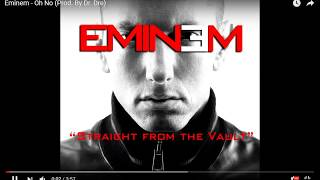 Eminem - Oh No (Prod. By Dr. Dre) - Straight From The Vault