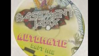 Basement Jaxx-Automatic (Daft Mix)