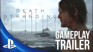 Death Stranding – Gameplay Trailer