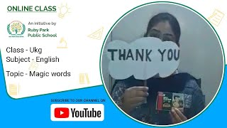 Magic Words | English For UKG | Ruby Park Public School Thumbnail