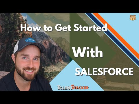 Salesforce Trailhead - How to Get Started with your Salesforce Administrator Training
