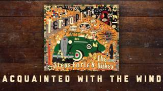 Steve Earle & The Dukes - Acquainted With The Wind [Audio Stream]