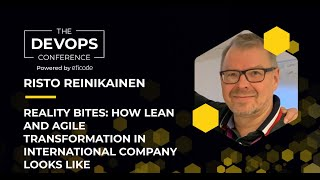 The DEVOPS Conference: How Lean and Agile Transformation in International Company Looks Like