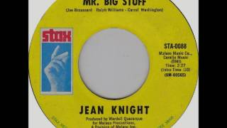 Jean Knight   Mr. Big Stuff, 1971 Stax Records.