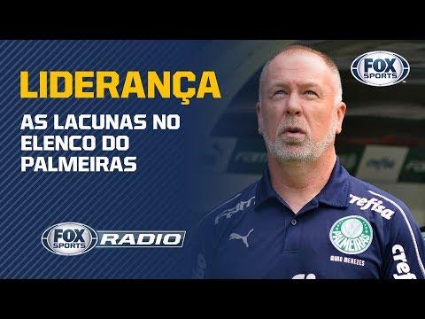 TÁ FALTANDO LIDERANÇA? Veja debate sobre as lacunas no elenco do Palmeiras