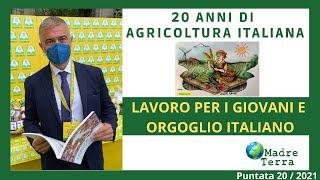 Madre Terra – 20/2021 – 20 anni di agricoltura italiana