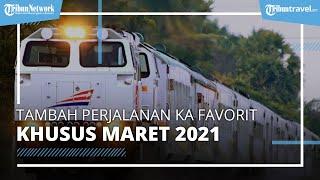 PT KAI Tambah Perjalanan Kereta Api Jarak Jauh Favorit Khusus Bulan Maret 2021, Berikut Jadwalnya
