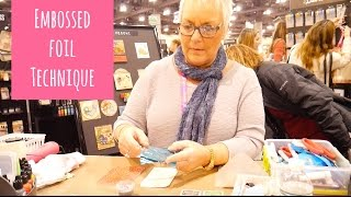 Embossed foil technique by Wendy Vecchi (English) Creativation 2017