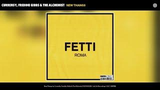 Curren$y, Freddie Gibbs & The Alchemist - New Thangs (Audio)