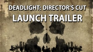 Deadlight: Director's Cut video