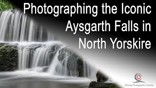 Photographing the Iconic Aysgarth Falls in North Yorkshire