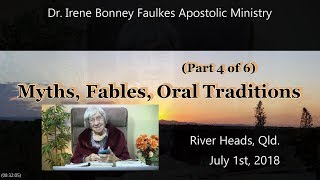 (Part 4 of 5) Myths, Fables, Oral traditons