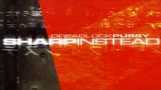 Dreadlock Pussy - Altamira