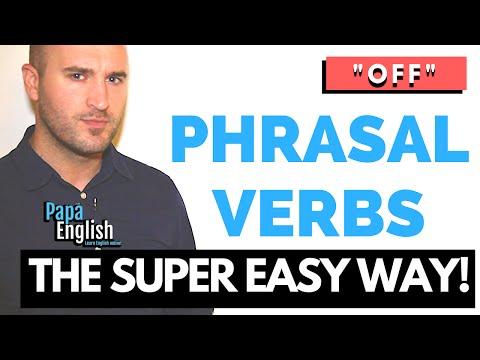 "Phrasal Verbs with ""Off"" - Learn phrasal verbs the easy way!"