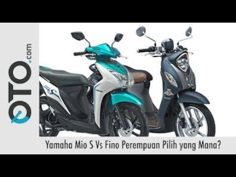 Yamaha Mio S vs Fino, Wanita Harus Pilih Mana? I Oto.Com