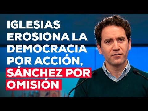 Iglesias erosiona la democracia por acción, Sánche...