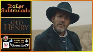 Tráiler Inglés Subtitulado en Español Old Henry