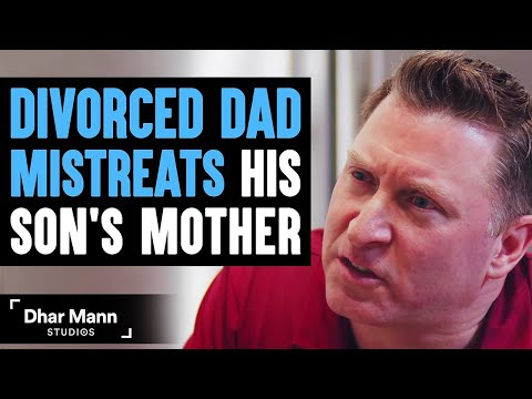 Divorced Dad Mistreats His Ex-Wife Then He Learns An Important Lesson | Dhar Mann