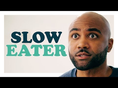Sorry, I'm a Slow Eater