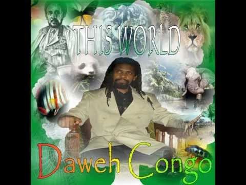 DAWEH CONGO - THIS WORLD (2012 JAH YOUTH PRODUCTIONS )