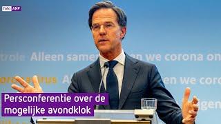 Persconferentie Rutte over mogelijke avondklok