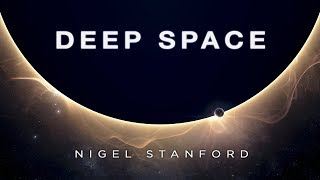 Deep Space - Nigel John Stanford
