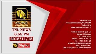 🔴 2018.11.15 TNL TV 6.55 NEWS LIVE ...
