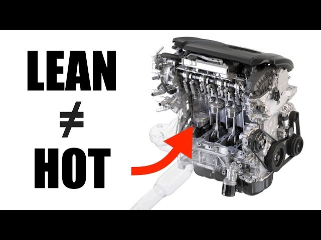 Why Lean Engines Do NOT Run Hot - Myth Busted
