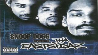Tha Eastsidaz - Now We Lay Em Down