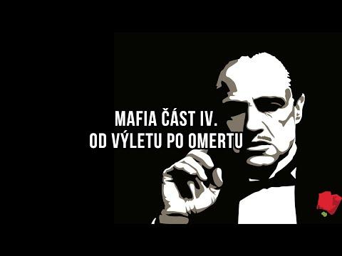 Mafia část IV. - Od výletu po Omertu
