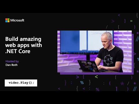 Visual Studio 2019 Launch: Build amazing web apps with .NET Core