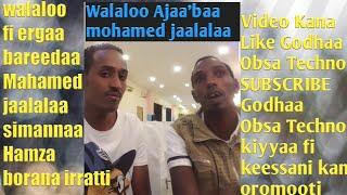 Obsa Techno Fi Mohammed Jaalalaa Walaloo Ajaa'ibaa Dhageefadhaa Like Godhaa